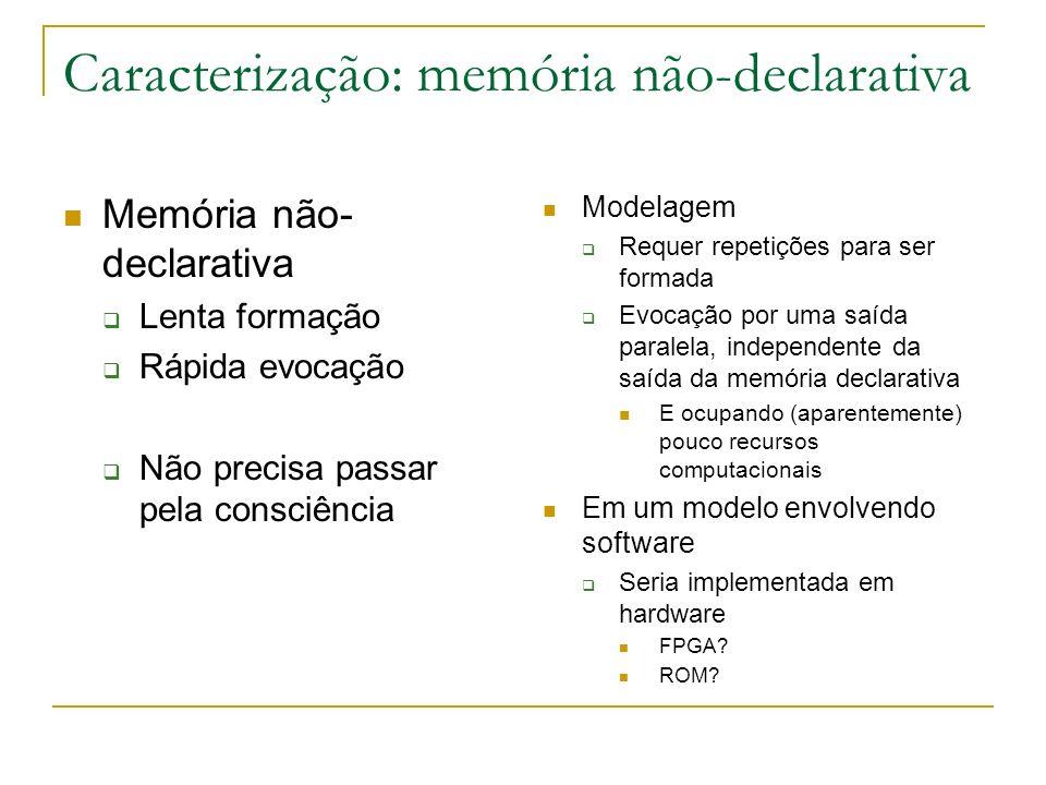 Caracterização: memória não-declarativa