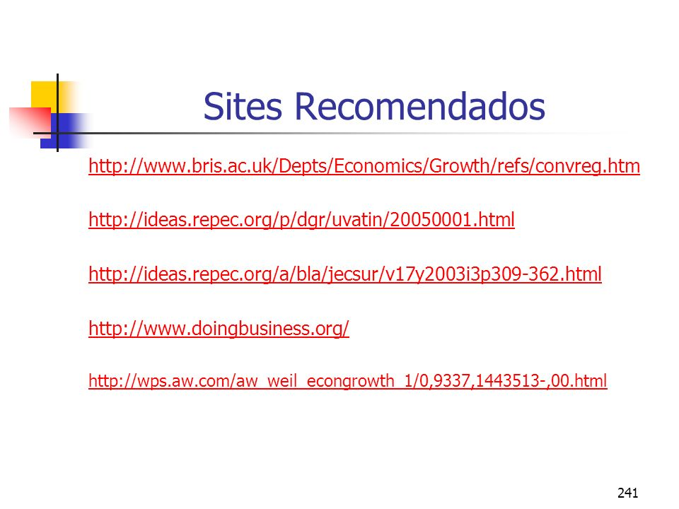 Sites Recomendados http://www.bris.ac.uk/Depts/Economics/Growth/refs/convreg.htm. http://ideas.repec.org/p/dgr/uvatin/20050001.html.