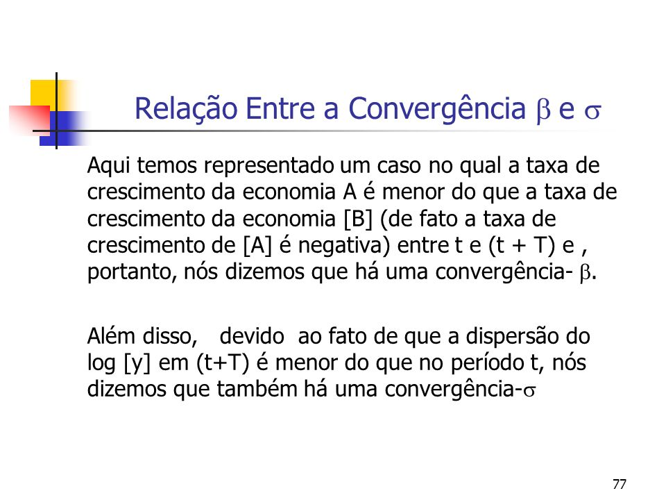 Relação Entre a Convergência  e 