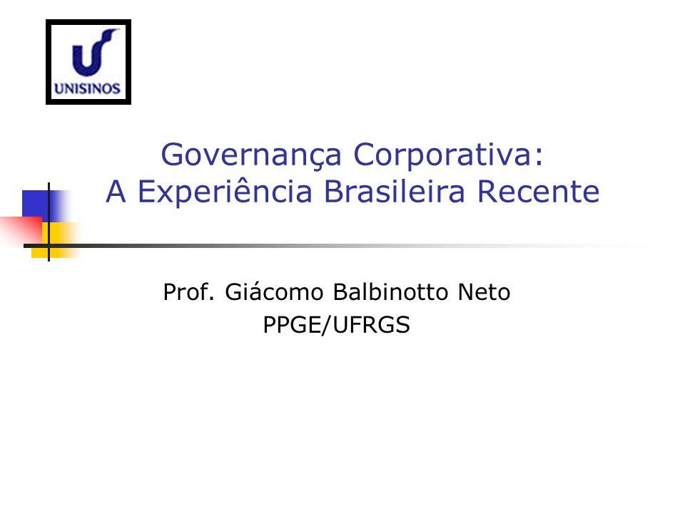 Governança Corporativa: A Experiência Brasileira Recente