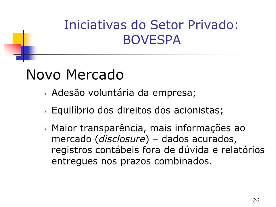 Iniciativas do Setor Privado: BOVESPA