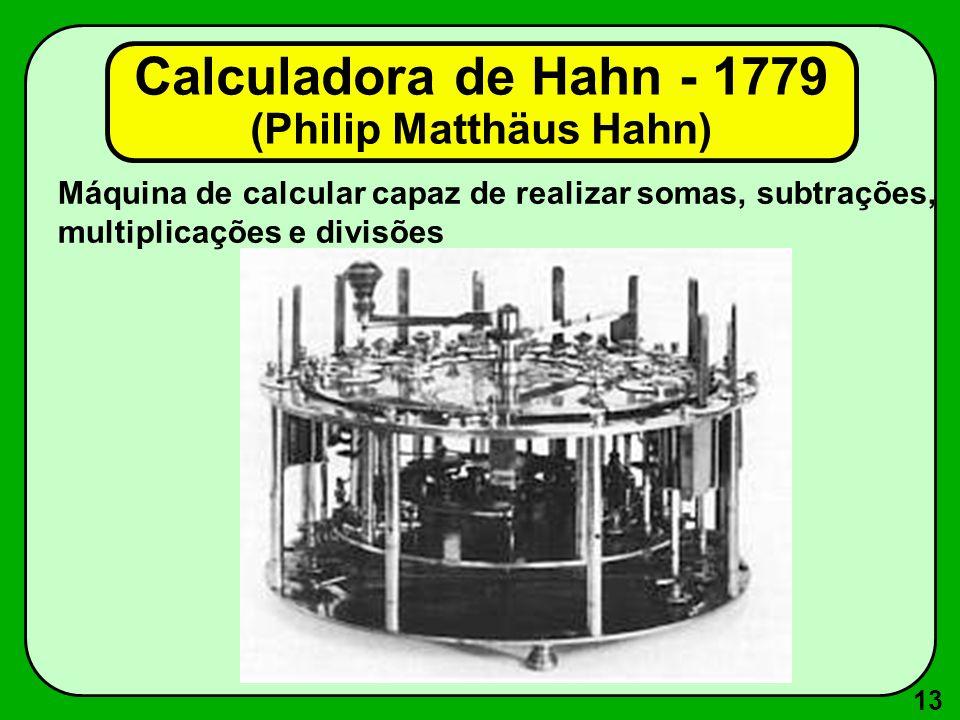 Calculadora de Hahn - 1779 (Philip Matthäus Hahn)
