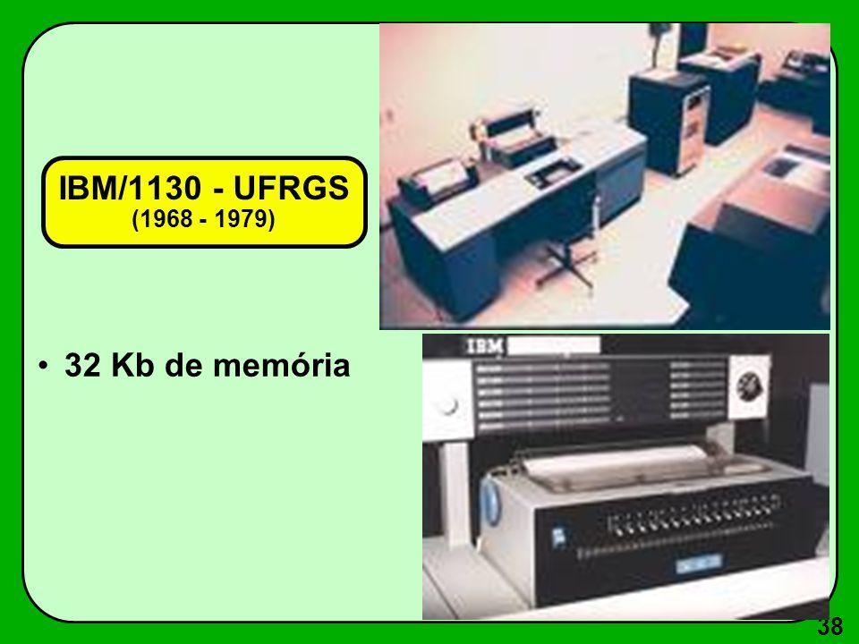 IBM/1130 - UFRGS (1968 - 1979) 32 Kb de memória