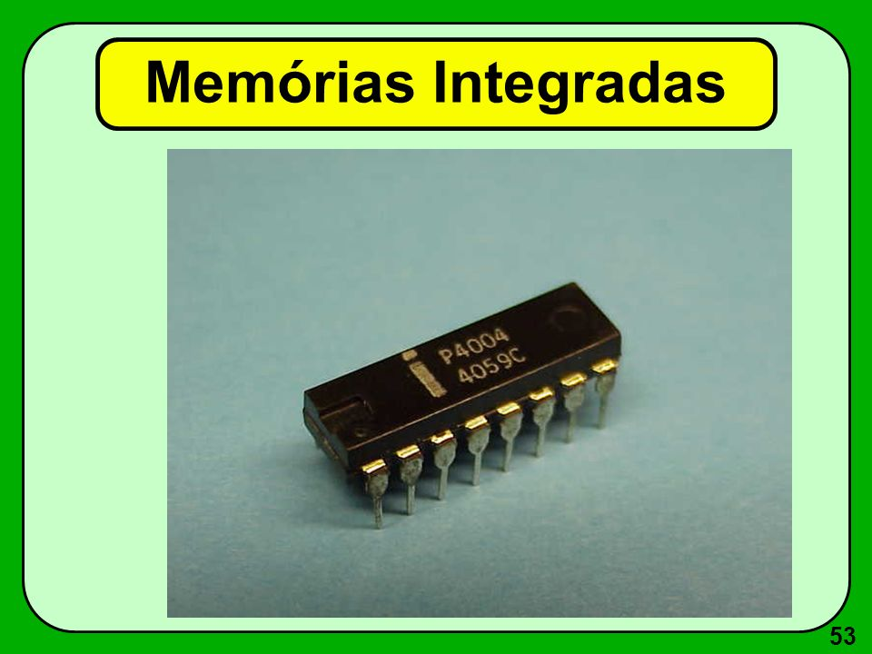 Memórias Integradas