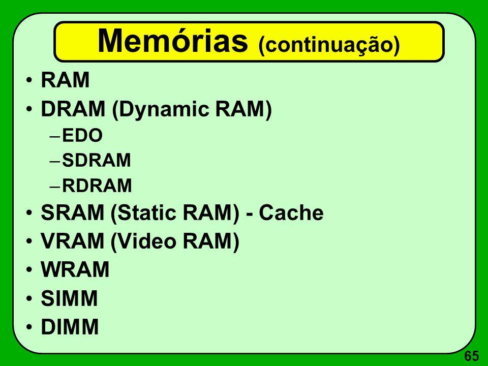 Memórias (continuação)