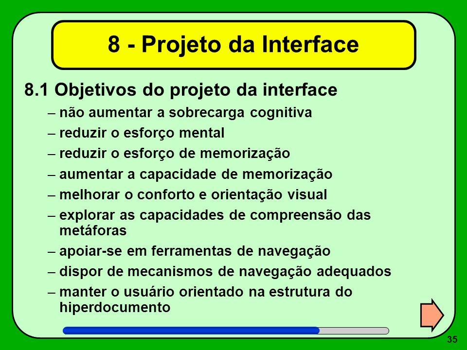 8 - Projeto da Interface 8.1 Objetivos do projeto da interface