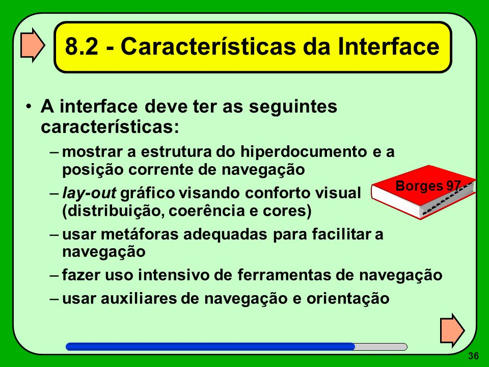 8.2 - Características da Interface