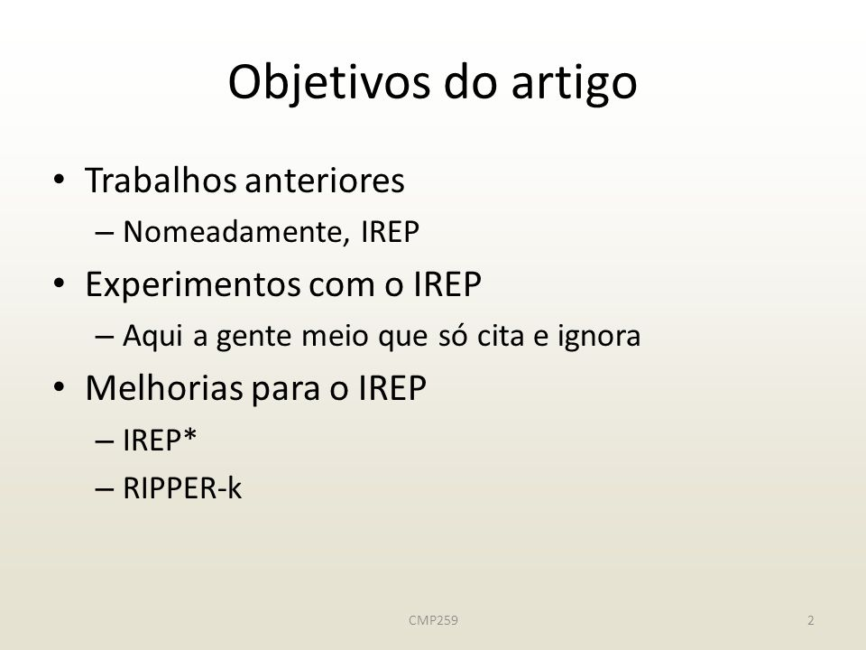 Objetivos do artigo Trabalhos anteriores Experimentos com o IREP
