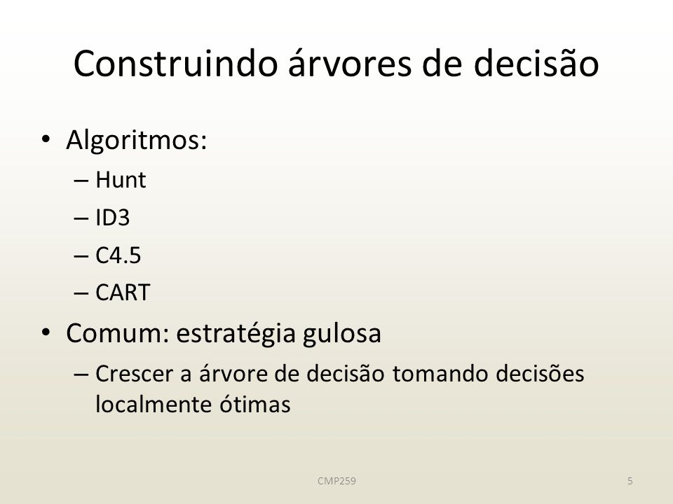Construindo árvores de decisão