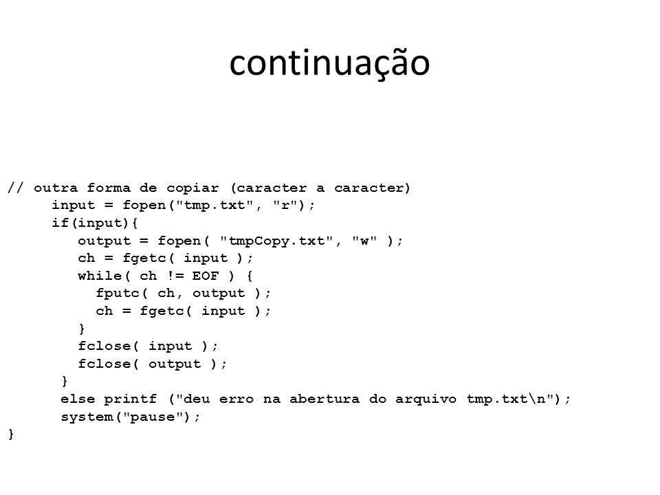 continuação // outra forma de copiar (caracter a caracter)