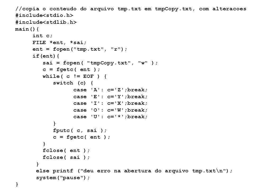 //copia o conteudo do arquivo tmp. txt em tmpCopy