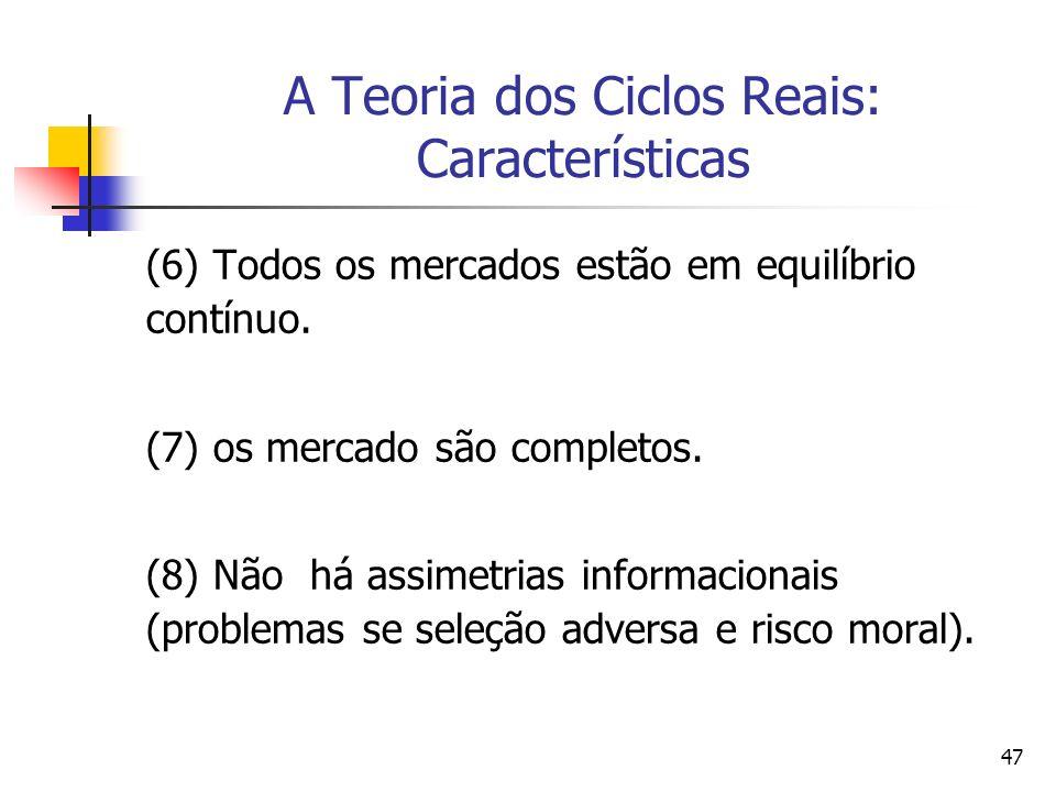 A Teoria dos Ciclos Reais: Características