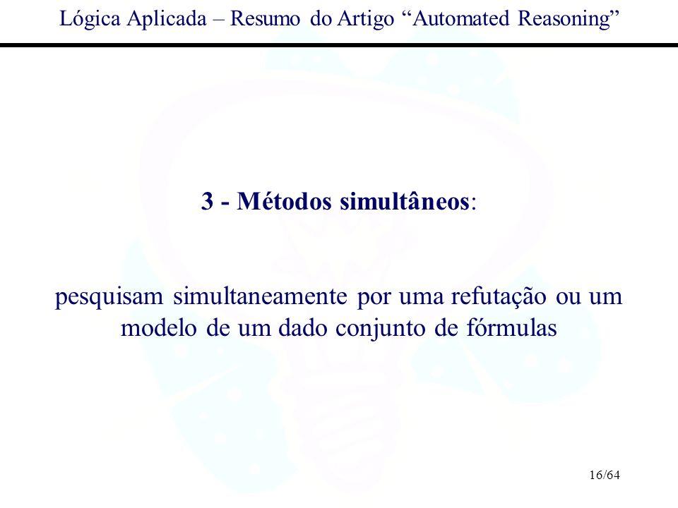3 - Métodos simultâneos: