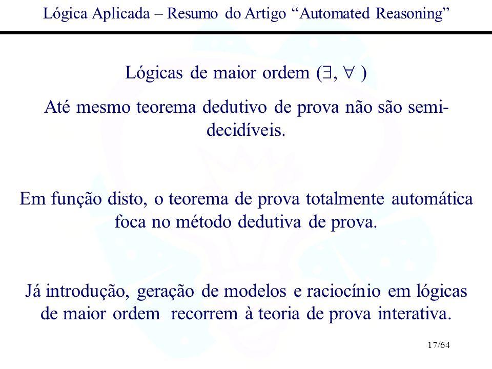 Lógicas de maior ordem (,  )