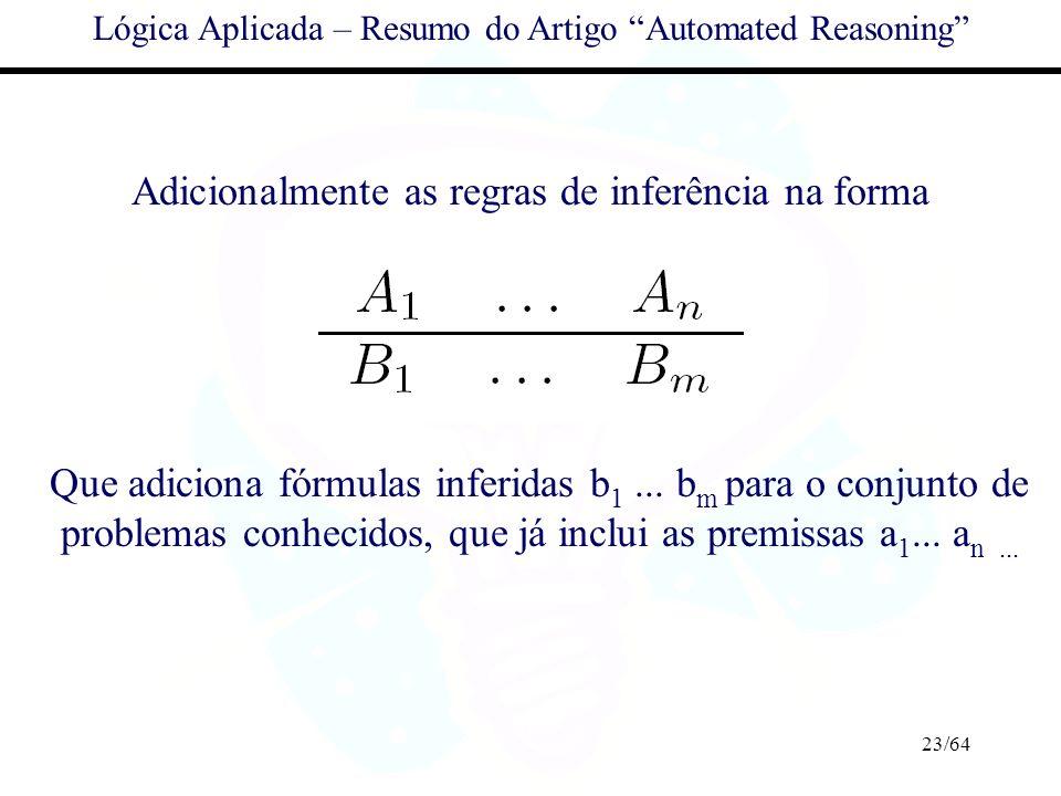 Adicionalmente as regras de inferência na forma