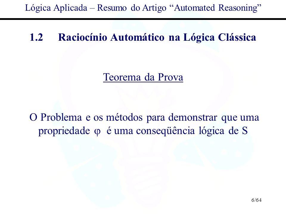 1.2 Raciocínio Automático na Lógica Clássica