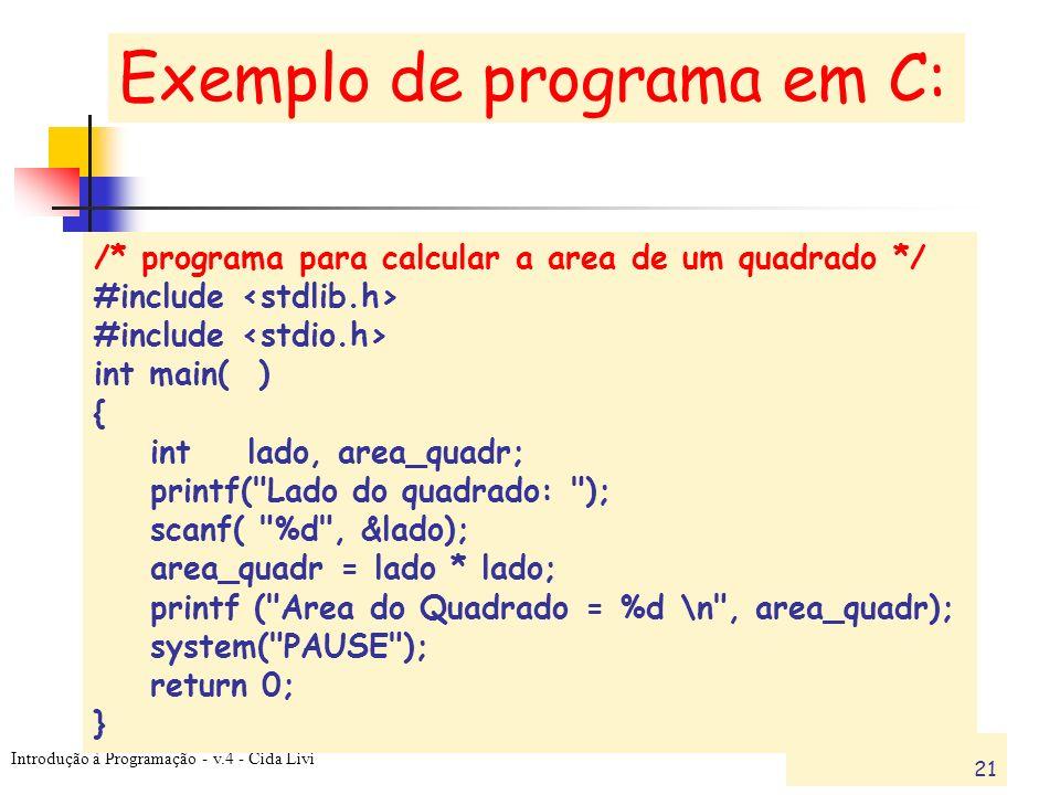 Exemplo de programa em C: