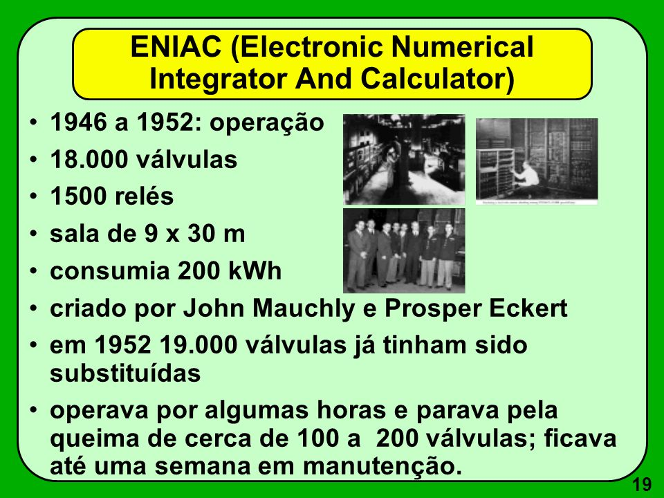 ENIAC (Electronic Numerical Integrator And Calculator)