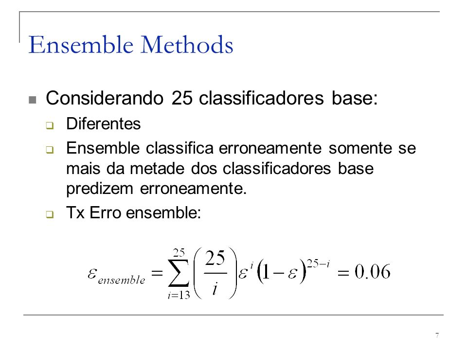 Ensemble Methods Considerando 25 classificadores base: Diferentes