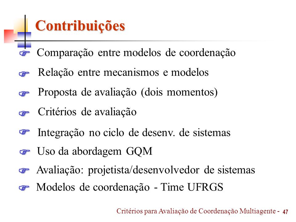 Contribuições Comparação entre modelos de coordenação 