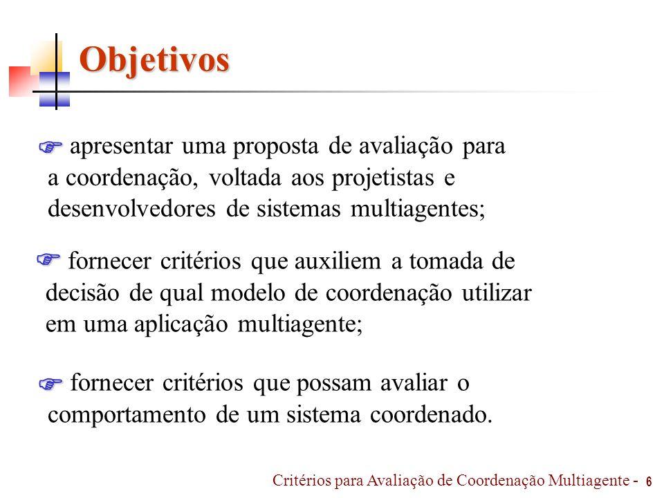 Objetivos apresentar uma proposta de avaliação para  