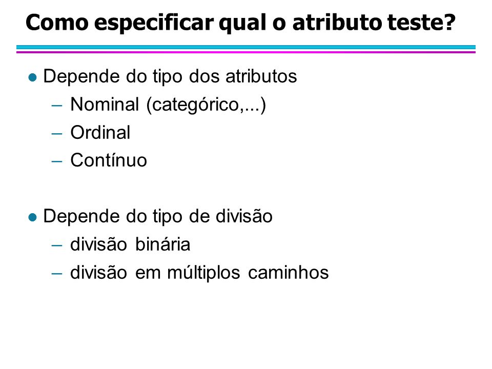 Como especificar qual o atributo teste
