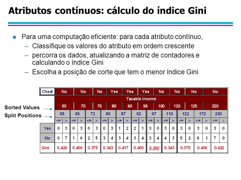 Atributos contínuos: cálculo do índice Gini