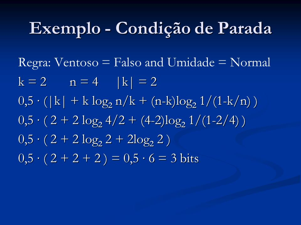 Exemplo - Condição de Parada