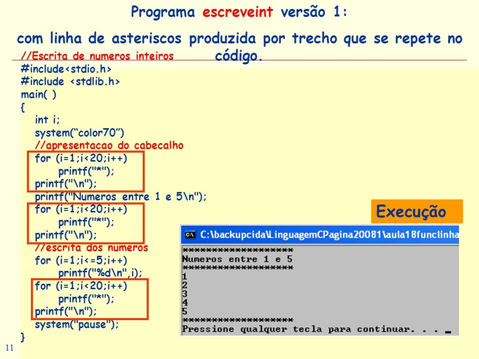 Execução Programa escreveint versão 1: