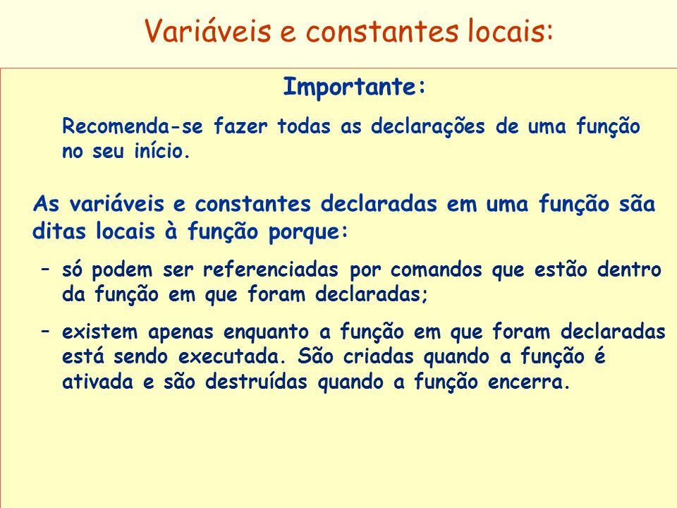 Variáveis e constantes locais: