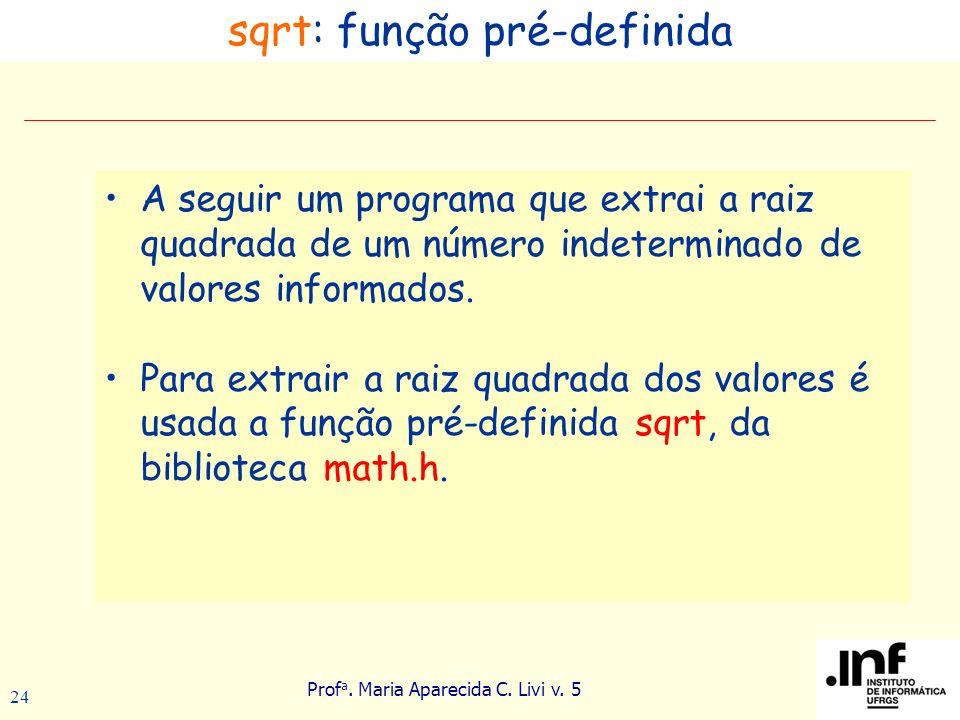 sqrt: função pré-definida