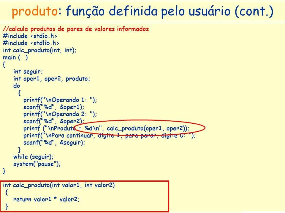 produto: função definida pelo usuário (cont.)