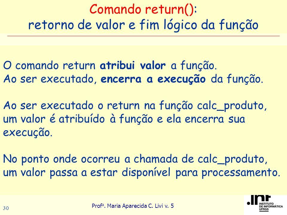 retorno de valor e fim lógico da função