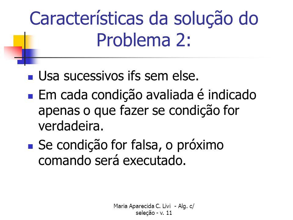 Características da solução do Problema 2: