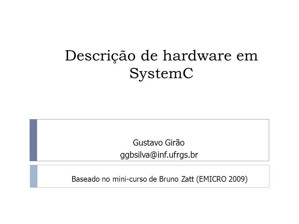 Descrição de hardware em SystemC