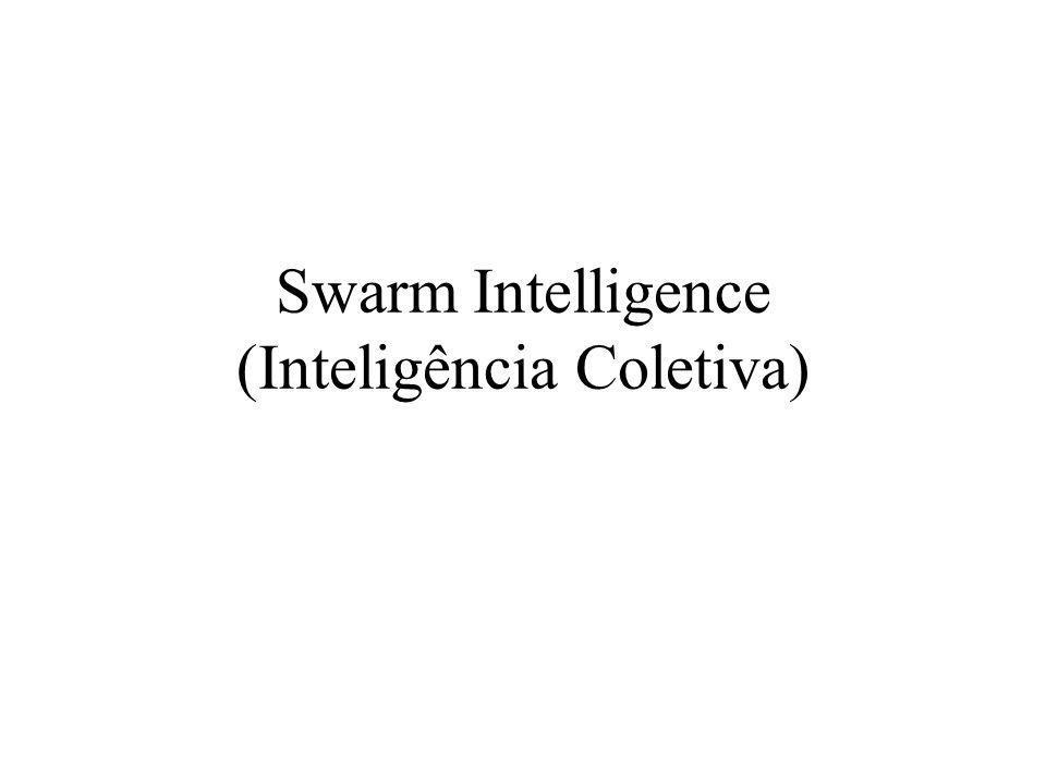 Swarm Intelligence (Inteligência Coletiva)