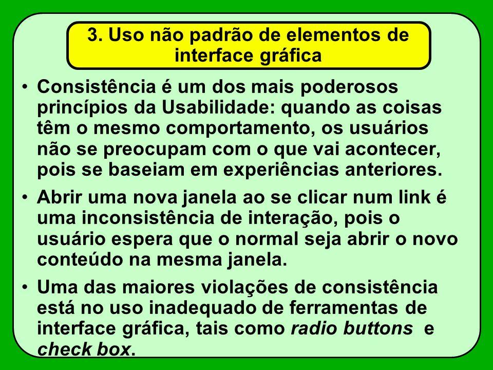 3. Uso não padrão de elementos de interface gráfica