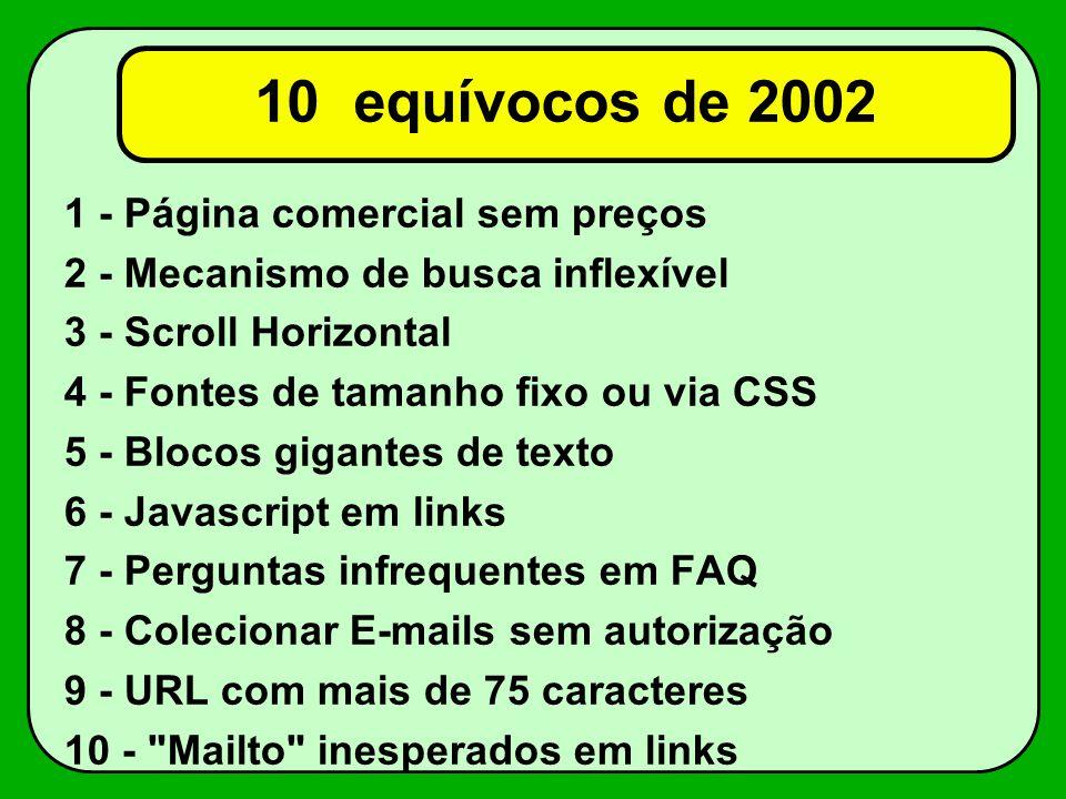10 equívocos de 2002 1 - Página comercial sem preços