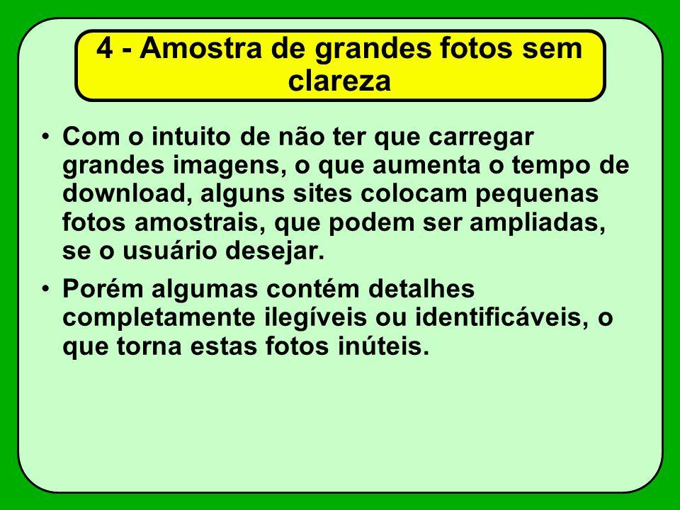 4 - Amostra de grandes fotos sem clareza
