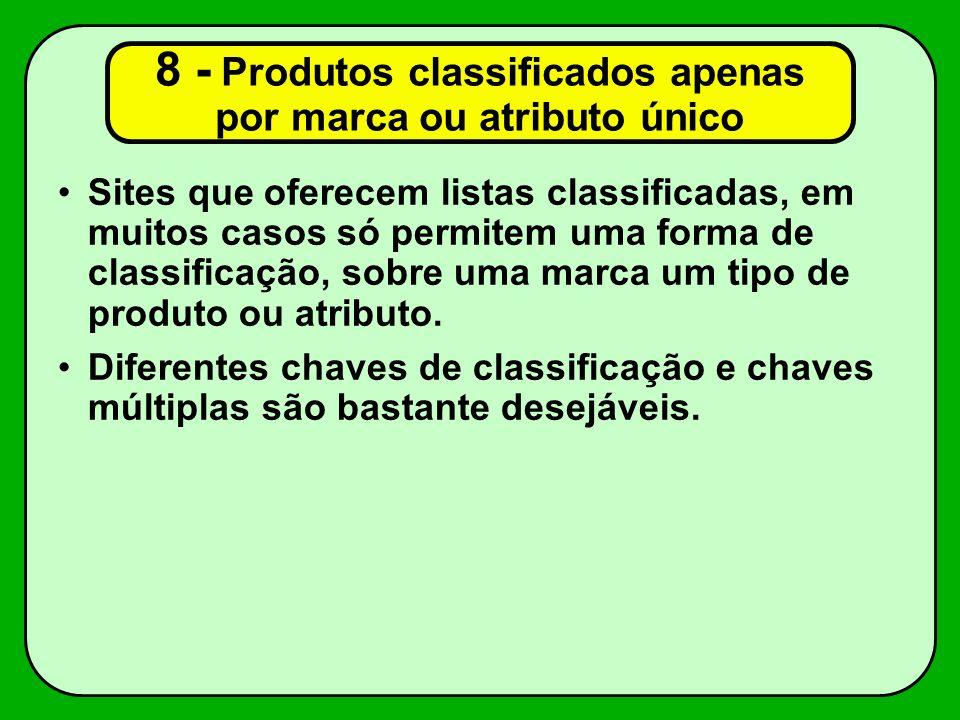 8 - Produtos classificados apenas por marca ou atributo único