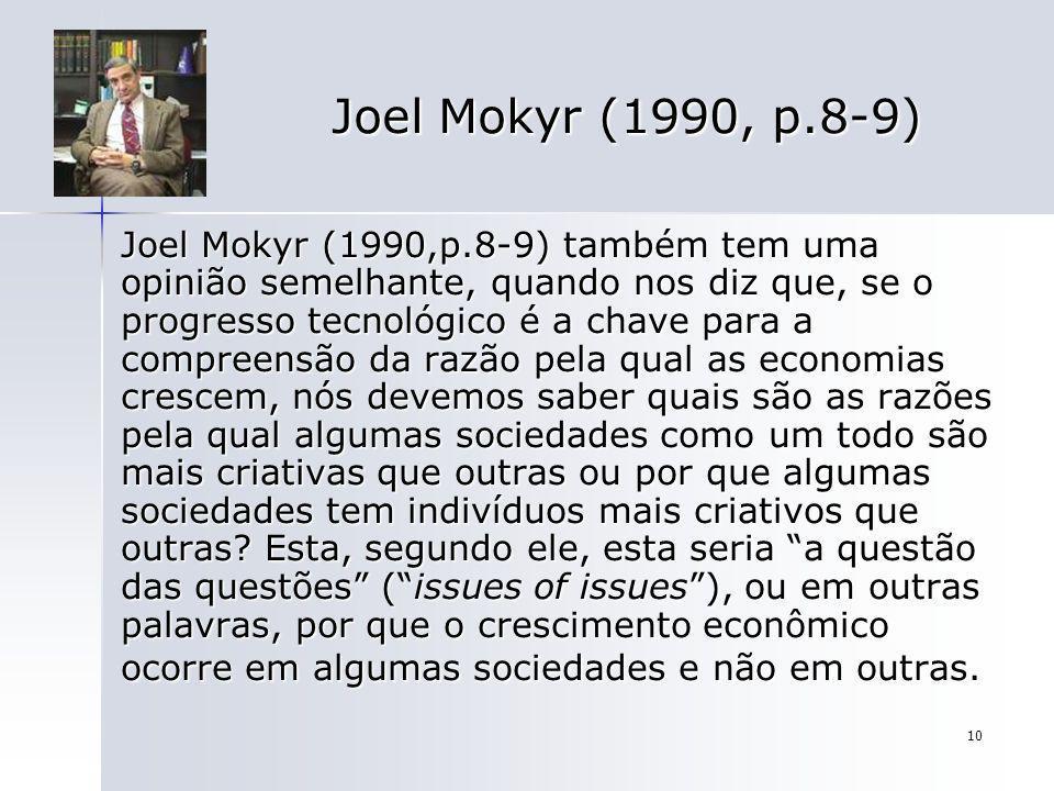 Joel Mokyr (1990, p.8-9)