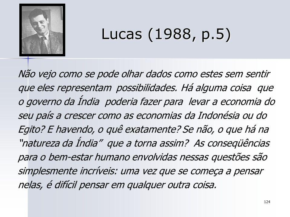 Lucas (1988, p.5)