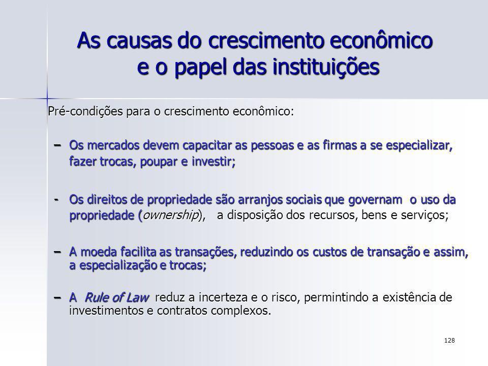 As causas do crescimento econômico e o papel das instituições