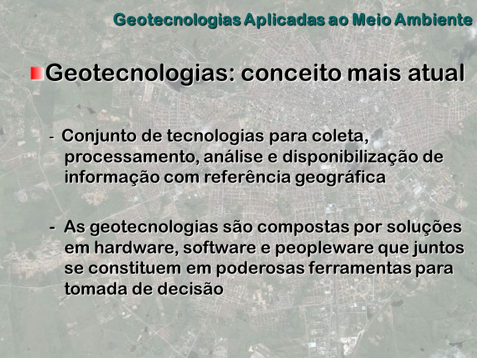 Geotecnologias: conceito mais atual