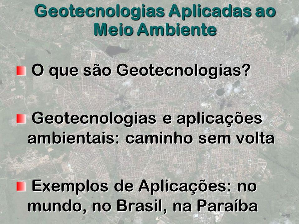 Geotecnologias Aplicadas ao Meio Ambiente