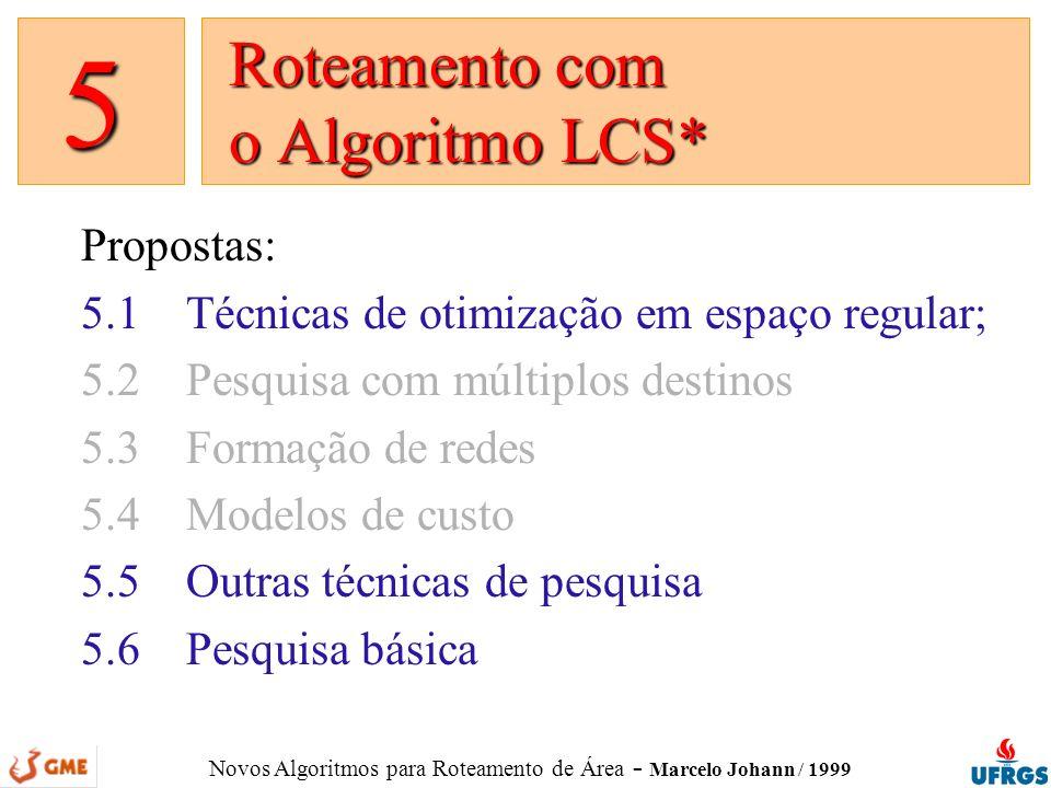Roteamento com o Algoritmo LCS*