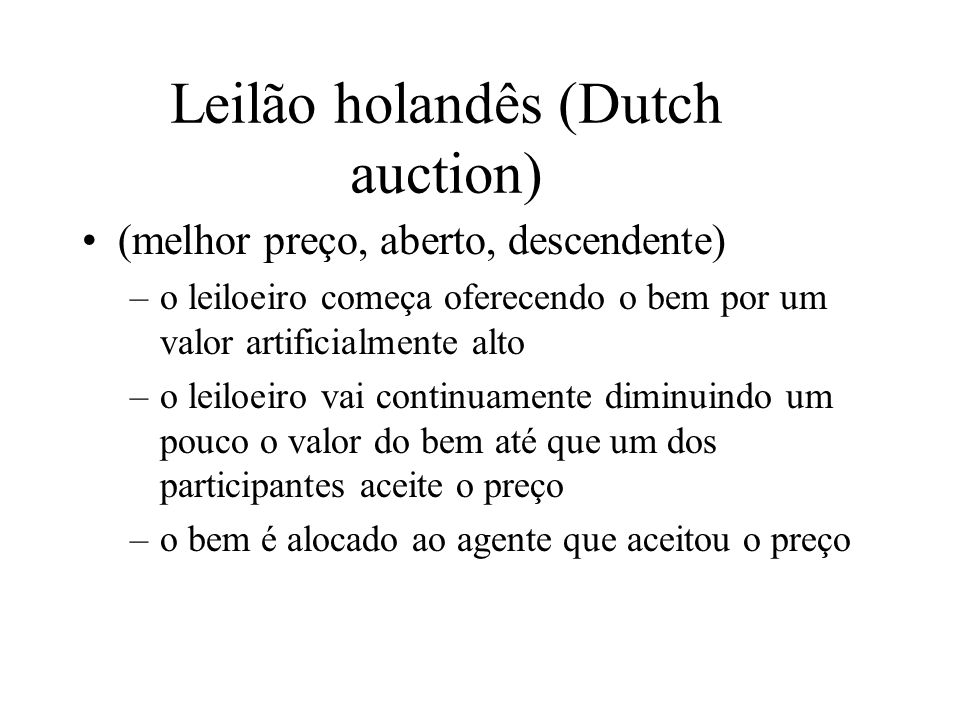 Leilão holandês (Dutch auction)