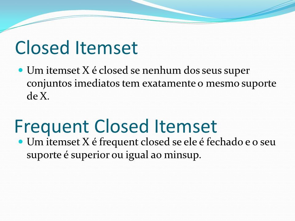 Frequent Closed Itemset