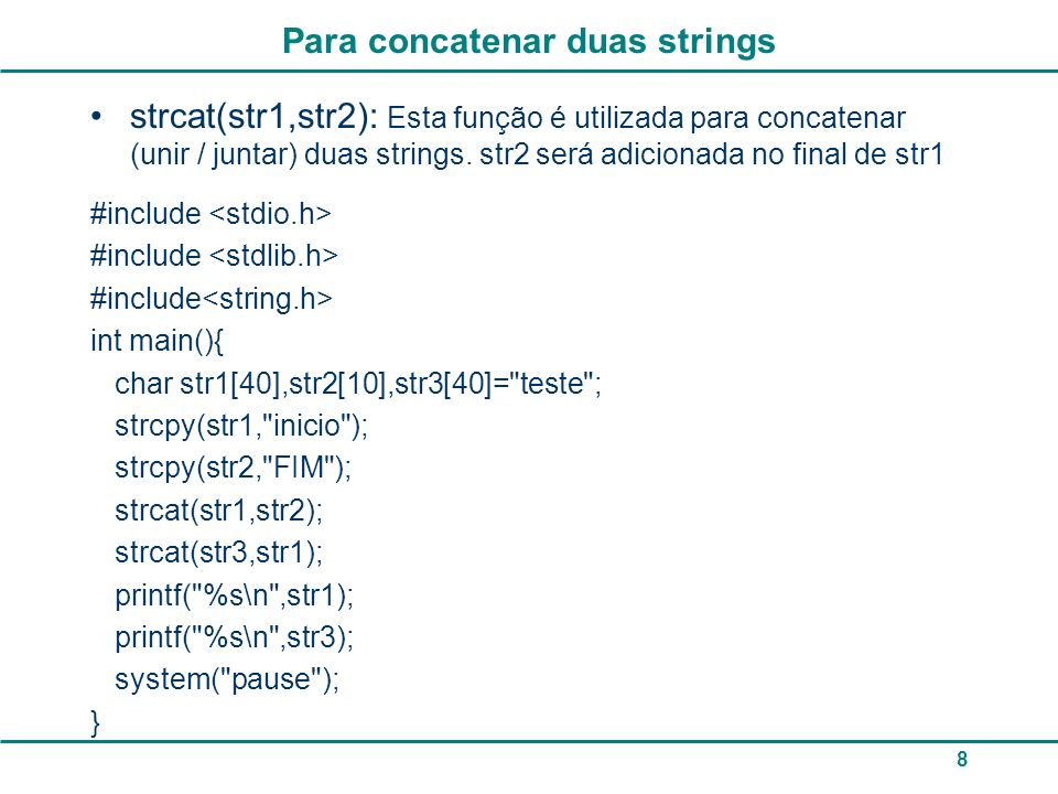 Para concatenar duas strings