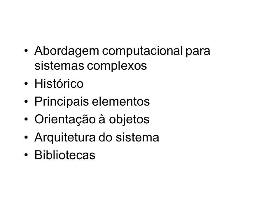 Abordagem computacional para sistemas complexos